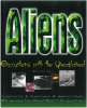 Aliens - Encountets with the Unexplained