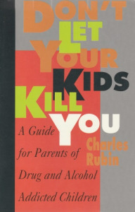 Charles Rubin Dont let your kids kill you (1997)