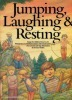 Jumping, Laughing & Resting